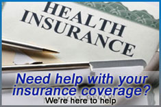 Need help with your insurance coverage?